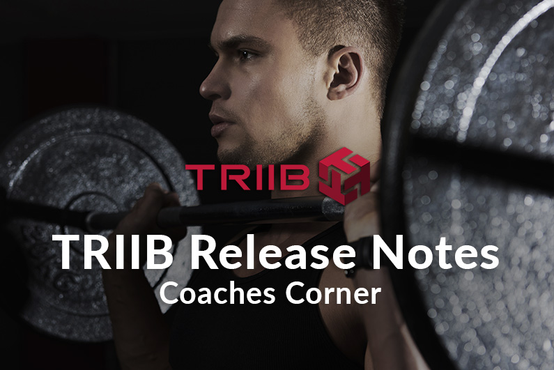 TRIIB-Release-Notes-Coaches-Corner
